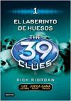 THE 39 CLUES.1: EL LABERINTO DE LOS HUESOS
