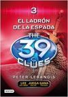 THE 39 CLUES. 3: EL LADR�N DE ESPADAS