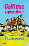 GALLINAS SUPERGALLINAS