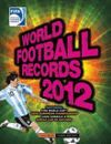 WORLD FOOTBALL RECORDS 2012