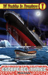T� DECIDES LA AVENTURA. 17: ESCAPE DEL TITANIC