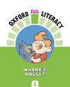 OXFORD CLIL LITERACY - WHERE'S MOLLY?