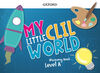 MY LITTLE CLIL WORLD.  LEVEL A. DISCOVERY BOOK PACK