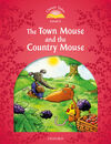 CLASSIC TALES 2. THE TOWN MOUSE AND THE COUNTRY MOUSE. MP3 PACK 2ND EDITION