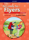 GET READY FOR. FLYERS. STUDENT'S BOOK 2ND EDITION