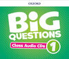 BIG QUESTIONS 1. CLASS AUDIO CD