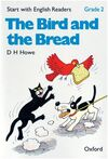 THE BIRD AND THE BREAD - 2º GRADE