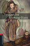 OXFORD BOOKWORMS 3. THROUGH THE LOOKING-GLASS MP3 PACK