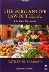 SUBSTANTIVE LAW OF THE EU : THE FOUR FREEDOMS