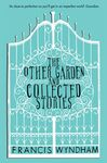 THE OTHER GARDEN & COLLECTED STORIES