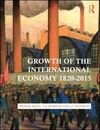 GROWTH OF THE INTERNATIONAL ECONOMY, 1820-2015. 5TH. ED.