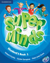 SUPER MINDS STUDENT´S BOOK  - 1º ED. PRIM.