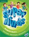 SUPER MINDS STUDENT´S BOOK - 2º ED. PRIM.