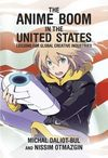 ANIME BOOK IN THE UNITED STATES - LESSONS FROM GLOBAL CREATIVE INDUSTRIES