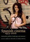 SPANISH CINEMA 1973-2010
