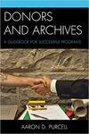 DONORS AND ARCHIVES. A GUIDEBOOK FOR SUCCESSFUL PROGRAMS