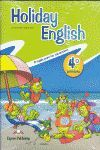 HOLIDAY ENGLISH 4º PRIMARIA