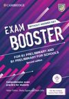 CAMBRIDGE EXAM BOOSTERS FOR THE REVISED 2020 EXAM SECOND EDITION. PRELIMINARY AN
