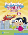 POPTROPICA ENGLISH ISLANDS LEVEL 6 PUPIL'S BOOK AND ONLINE WORLD ACCESS