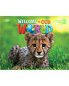 WELCOME OUR WORLD 3 EJER+AUDIO CD