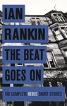 THE BEAT GOES ON COMPLETE REBUS STORIES