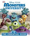 MONSTERS UNIVERSITY. THE ESSENTIAL GUIDE