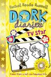 DORK DIARIES. 7: TV STAR