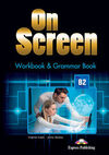 ON SCREEN B2 WORKBOOK & GRAMMAR BOOK INTERNATIONAL