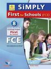 SIMPLY CAMBRIDGE FCE FOR SCHOOLS 8 PRACTICE TESTS SB