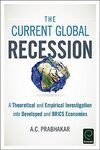 THE CURRENT GLOBAL RECESSION