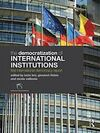 THE DEMOCRATIZATION OF INTERNATIONAL INSTITUTIONS. FIRST INTERNATIONAL DEMOCRACY REPORT