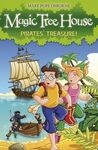MAGIC TREE HOUSE. 4: PIRATES' TREASURE!