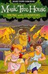 MAGIC TREE HOUSE. 13: RACING WITH GLADIATORS