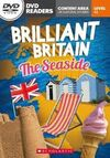 BRILLIANT BRITAIN THE SEASIDE LEVEL A2
