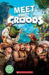 MEET THE CROODS . STARTER LEVEL