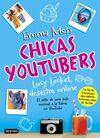 CHICAS YOUTUBERS. 1: LUCY LOCKET, DESASTRE ONLINE