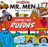 AVENTURA SOBRE RUEDAS.(MR MEN Y LITTLE MISS)