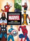 MARVEL SUPERHEROES. LOS 100 IMPRESCINDIBLES