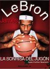 LEBRON JAMES, LA SONRISA DEL JUGON
