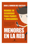 MENORES EN LA RED: MANUAL DE SEGURIDAD PARA PADRES Y EDUCADORES