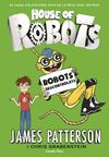 HOUSE OF ROBOTS 2. ROBOTS DESCONTROLATS