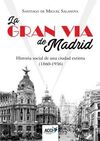 LA GRAN VIA DE MADRID