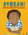 AYOBAMI AND THE OF THE ANIMALS