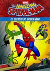 SPIDER-MAN. EL SECRETO DE SPIDER-MAN