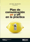 PLAN DE COMUNICACIÓN ON Y OFF EN LA PRACTICA