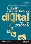 PLAN DE MARKETING DIGITAL EN LA PRACTICA, EL (3ª E
