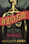 WILD BOY. 2: DETECTIVES IMPARABLES