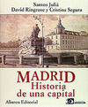 MADRID  HISTORIA DE UNA CAPITAL