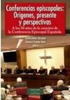 CONFERENCIAS EPISCOPALES. ORIGENES