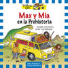 THE YELLOW VAN. 1: MAX Y MÍA EN LA PREHISTORIA